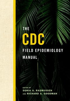 Couverture de l'ouvrage The CDC Field Epidemiology Manual