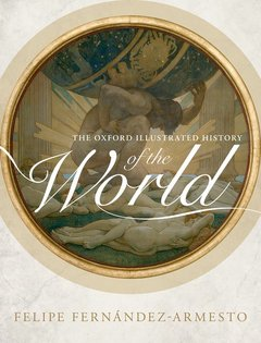 Couverture de l'ouvrage The Oxford Illustrated History of the World