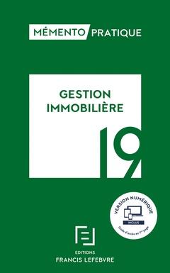 Couverture de l'ouvrage Mémento gestion immobilière 2019
