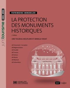 Couverture de l'ouvrage La protection des monuments historiques