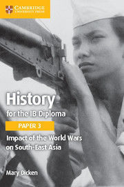 Couverture de l'ouvrage History for the IB Diploma Paper 3 Impact of the World Wars on South-East Asia