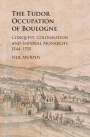Cover of the book The Tudor Occupation of Boulogne