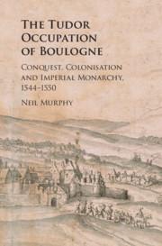 Couverture de l'ouvrage The Tudor Occupation of Boulogne