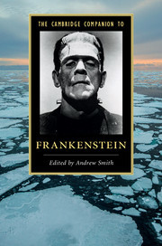 Cover of the book The Cambridge Companion to Frankenstein
