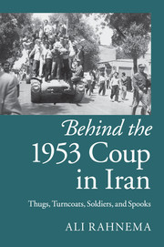 Couverture de l'ouvrage Behind the 1953 Coup in Iran