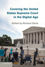 Couverture de l'ouvrage Covering the United States Supreme Court in the Digital Age