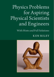 Cover of the book Physics Problems for Aspiring Physical Scientists and Engineers