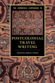 Cover of the book The Cambridge Companion to Postcolonial Travel Writing