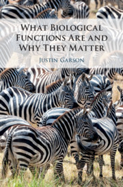 Cover of the book What Biological Functions Are and Why They Matter