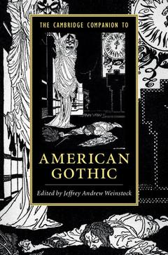 Couverture de l'ouvrage The Cambridge Companion to American Gothic