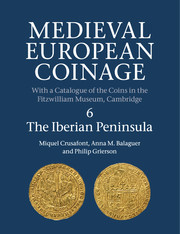 Cover of the book Medieval european coinage volume 4 spain and portugal, the kingdom of arles, lorraine