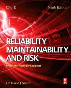 Couverture de l'ouvrage Reliability, Maintainability and Risk