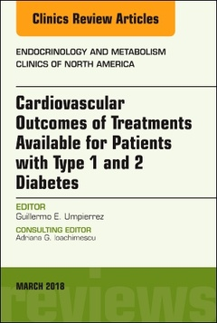 Couverture de l'ouvrage Cardiovascular Outcomes of Treatments available for Patients with Type 1 and 2 Diabetes, An Issue of Endocrinology and Metabolism Clinics of North America