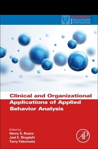 Couverture de l'ouvrage Clinical and Organizational Applications of Applied Behavior Analysis