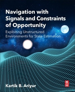 Cover of the book Navigation with Signals and Constraints of Opportunity
