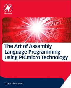 Cover of the book The Art of Assembly Language Programming Using PICmicro Technology