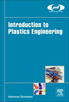 Couverture de l'ouvrage Introduction to Plastics Engineering