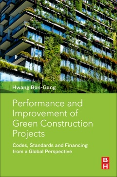 Couverture de l'ouvrage Performance and Improvement of Green Construction Projects
