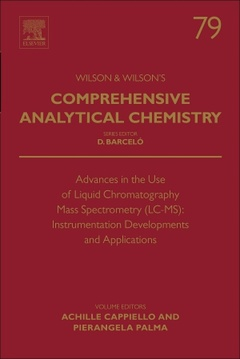 Couverture de l'ouvrage Advances in the Use of Liquid Chromatography Mass Spectrometry (LC-MS): Instrumentation Developments and Application