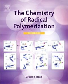 Couverture de l'ouvrage The Chemistry of Radical Polymerization