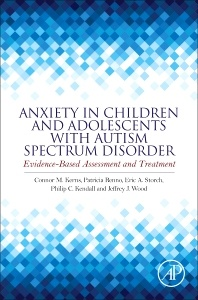 Cover of the book Anxiety in Children and Adolescents with Autism Spectrum Disorder