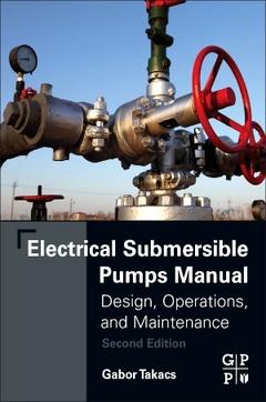 Couverture de l'ouvrage Electrical Submersible Pumps Manual
