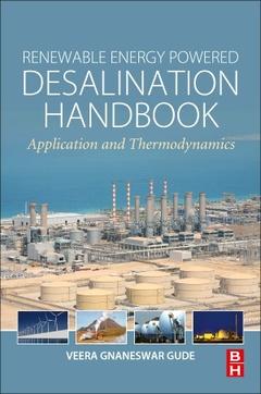 Couverture de l'ouvrage Renewable Energy Powered Desalination Handbook