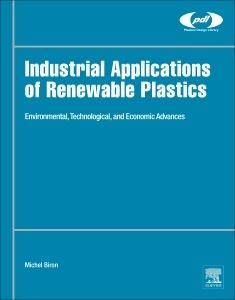 Couverture de l'ouvrage Industrial Applications of Renewable Plastics