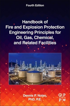 Couverture de l'ouvrage Handbook of Fire and Explosion Protection Engineering Principles for the Oil, Gas, Chemical, and Related Facilities