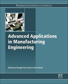 Cover of the book Advanced Applications in Manufacturing Enginering