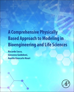 Couverture de l'ouvrage A Comprehensive Physically Based Approach to Modeling in Bioengineering and Life Sciences