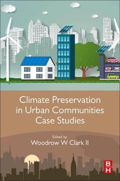 Couverture de l'ouvrage Climate Preservation In Urban Communities Case Studies