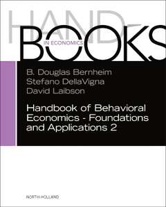 Couverture de l'ouvrage Handbook of Behavioral Economics - Foundations and Applications 2