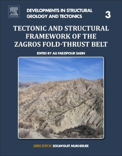 Couverture de l'ouvrage Tectonic and Structural Framework of the Zagros Fold-thrust Belt