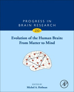 Couverture de l'ouvrage Evolution of the Human Brain: from Matter to Mind