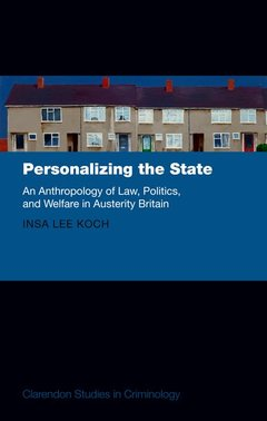 Couverture de l'ouvrage Personalizing the State: The Anthropology of Law, Politics, and Welfare at the UK's Margins