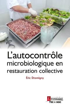 Couverture de l'ouvrage L'autocontrôle microbiologique en restauration collective