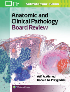 Couverture de l'ouvrage Anatomic and Clinical Pathology Board Review