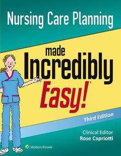 Couverture de l'ouvrage Nursing Care Planning Made Incredibly Easy