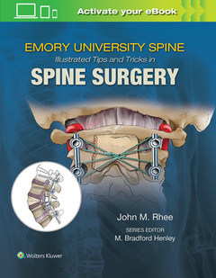 Couverture de l'ouvrage Emory's Illustrated Tips and Tricks in Spine Surgery