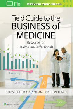 Cover of the book Field Guide to the Business of Medicine
