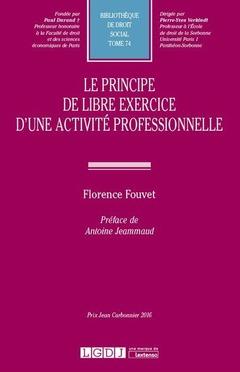 Couverture de l'ouvrage Le principe de libre exercice d'une activité professionnelle