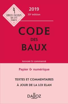 Couverture de l'ouvrage Code des baux 2019, annoté et commenté