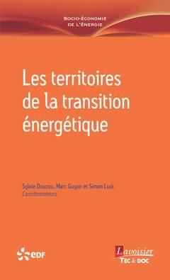 Couverture de l'ouvrage Les territoires de la transition énergétique