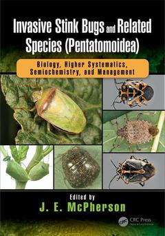 Couverture de l'ouvrage Invasive Stink Bugs and Related Species (Pentatomoidea): Biology, Higher Systematics, Semiochemistry, and Management