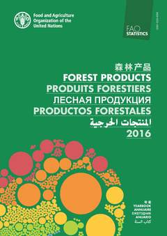 Couverture de l'ouvrage Yearbook of Forest Products 2016 (Multinlingual Ed. En/Fr/ Es/Ar/Ch)