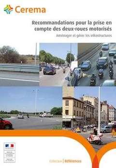 Couverture de l'ouvrage Recommandations pour la prise en compte des deux-roues motorisés (Mise à jour 2018)