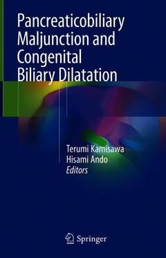 Couverture de l'ouvrage Pancreaticobiliary Maljunction and Congenital Biliary Dilatation