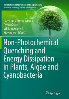 Couverture de l'ouvrage Non-Photochemical Quenching and Energy Dissipation In Plants, Algae and Cyanobacteria