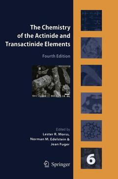 Couverture de l'ouvrage The chemistry of the actinide & transactinide elements. Volume 6 (POD)